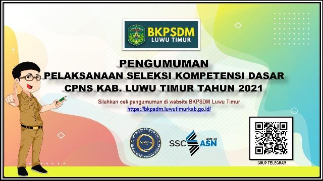 Pengumuman Pelaksanaan Seleksi Kompotensi Dasar SKD CPNS Kab. Luwu Timur Tahun 2021